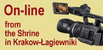 24/7 LIVE ONLINE TRANSMISSION-The Shrine of Divine Mercy in Krakow-Lagiewniki,Poland